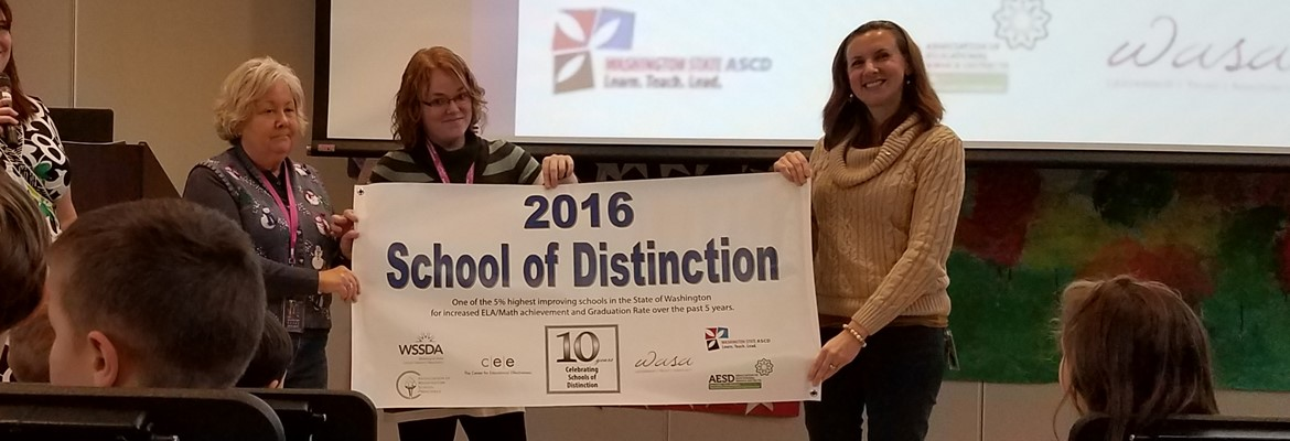 2016 - School of Distinction Award -  Grapeview's 2nd time earning this award!